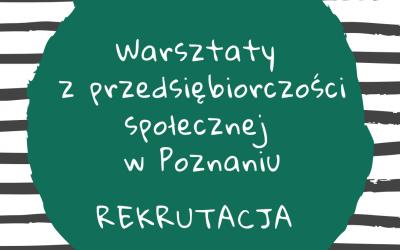 Poznań: warsztaty z przedsiębiorczości społecznej